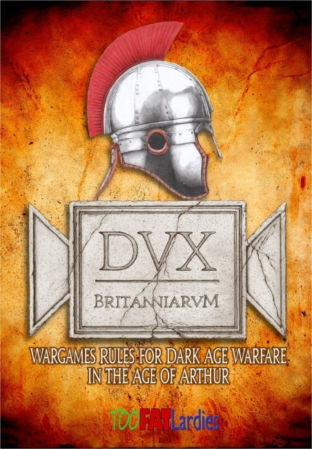 Dux Britanniarum -  Too Fat Lardies