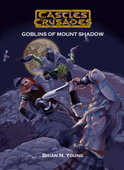 The Goblins of Mount Shadow -  Troll Lord Games